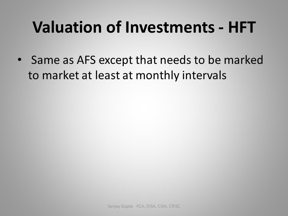 Valuation of Investments - HFT