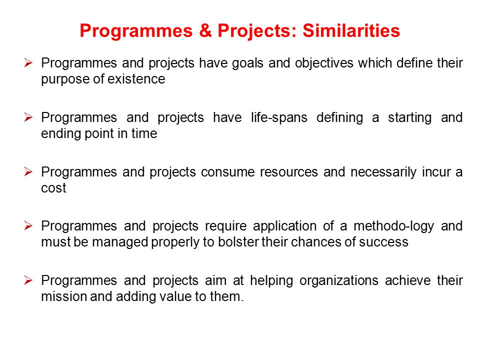 Programmes & Projects: Similarities