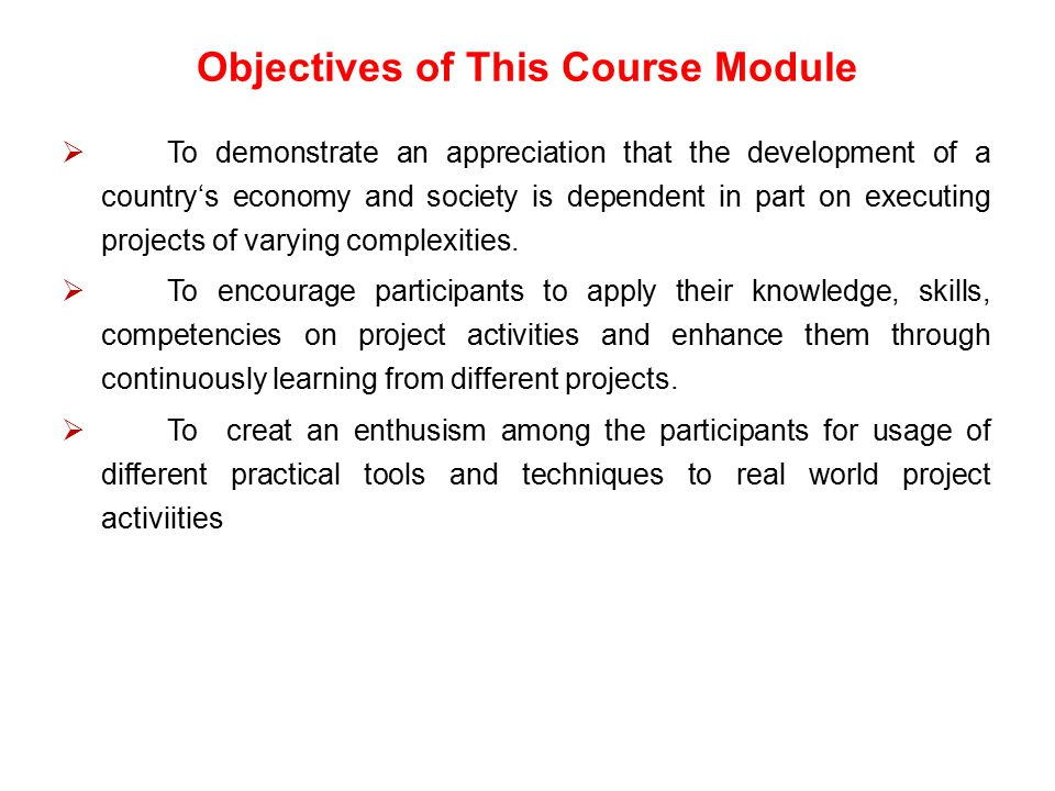 Objectives of This Course Module
