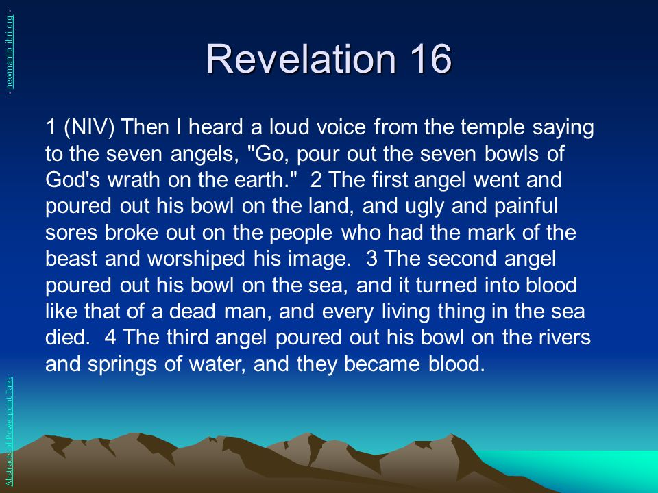 Revelation 16 - newmanlib.ibri.org -