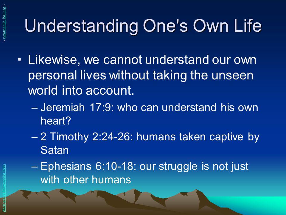 Understanding One s Own Life
