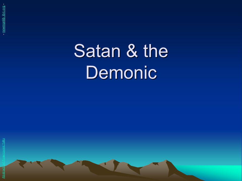 Satan & the Demonic - newmanlib.ibri.org -