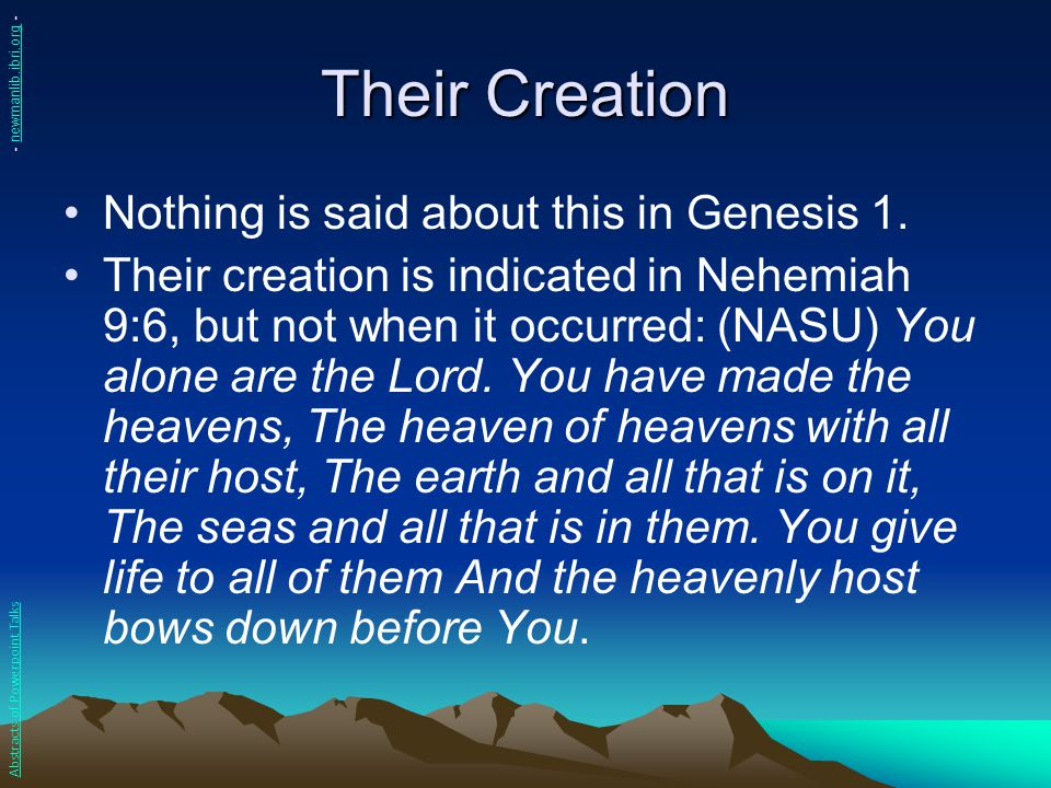 Their Creation Nothing is said about this in Genesis 1.