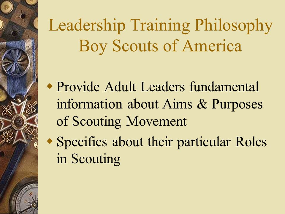 Leadership Training Philosophy Boy Scouts of America
