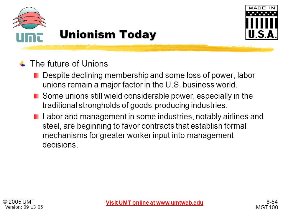 Unionism Today The future of Unions