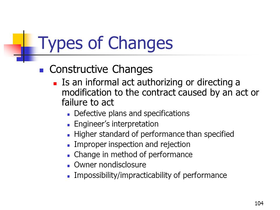 Types of Changes Constructive Changes