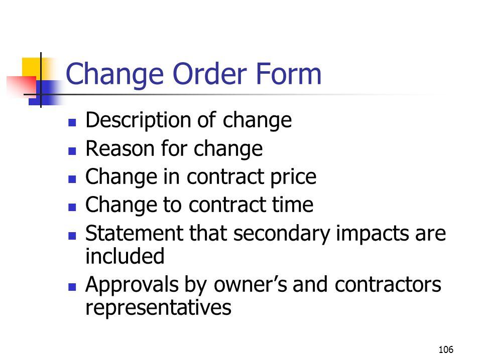 Change Order Form Description of change Reason for change