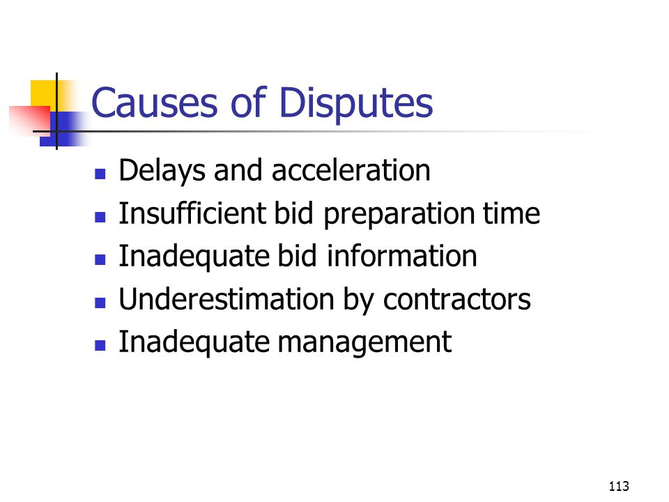 Causes of Disputes Delays and acceleration