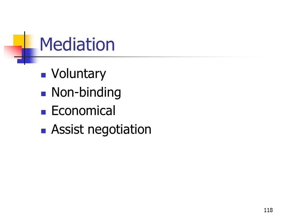 Mediation Voluntary Non-binding Economical Assist negotiation