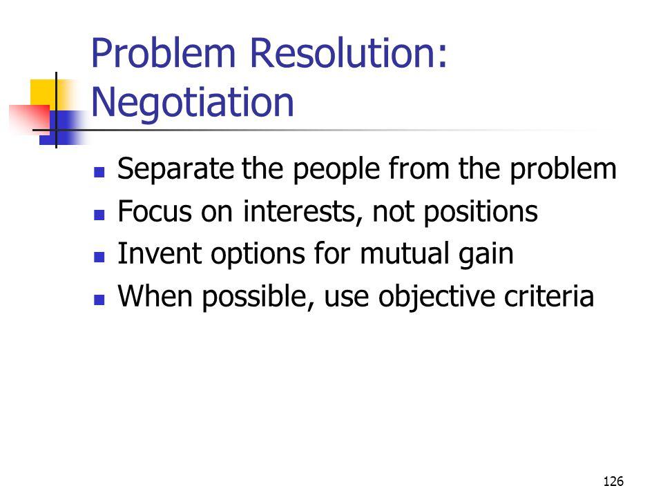 Problem Resolution: Negotiation