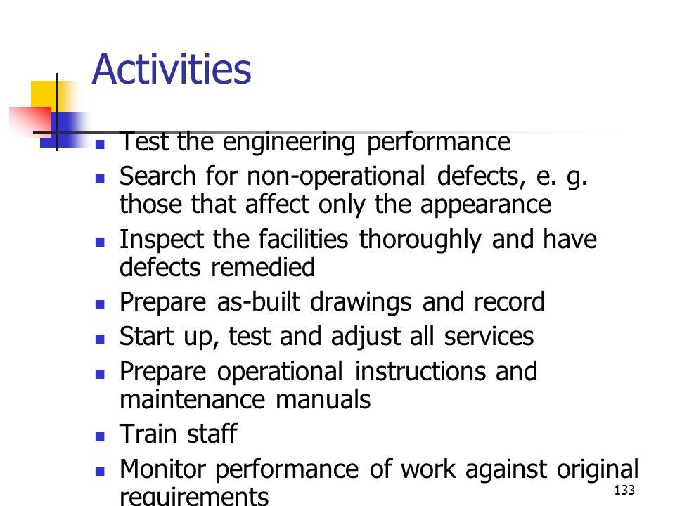 Activities Test the engineering performance