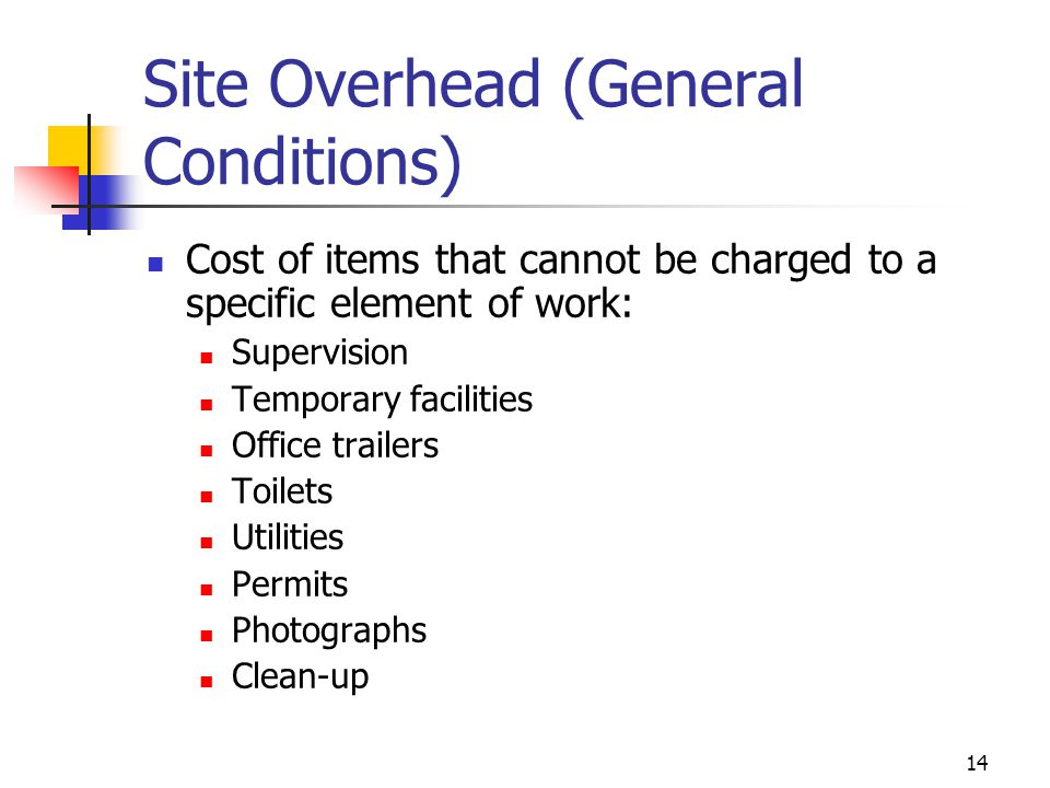 Site Overhead (General Conditions)