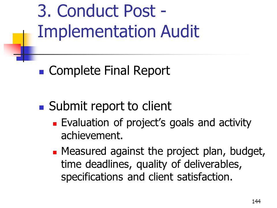 3. Conduct Post -Implementation Audit
