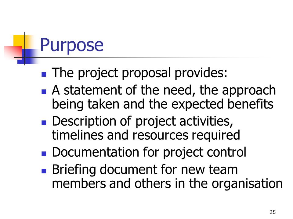 Purpose The project proposal provides: