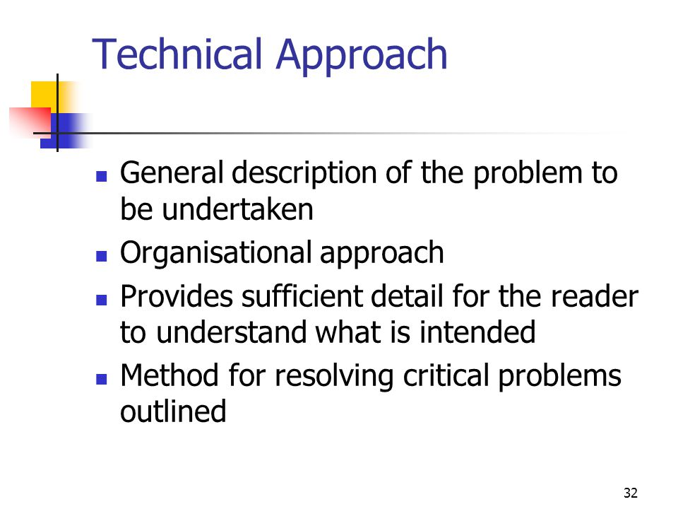 Technical Approach General description of the problem to be undertaken