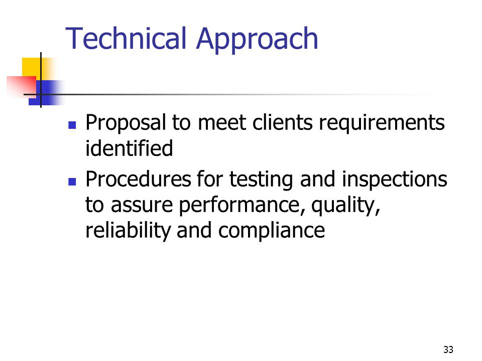 Technical Approach Proposal to meet clients requirements identified