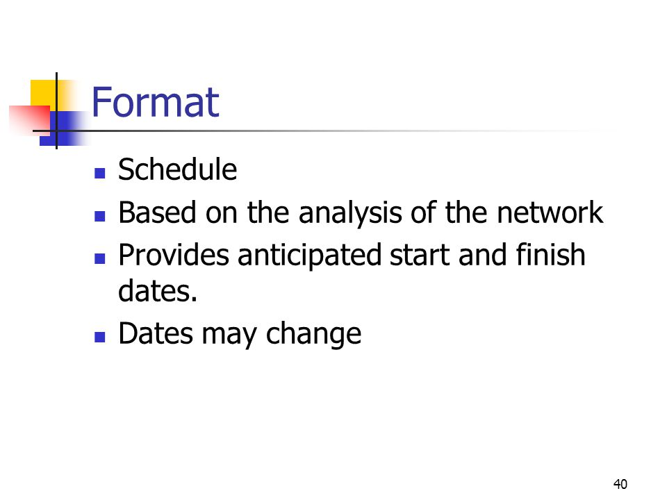 Format Schedule Based on the analysis of the network
