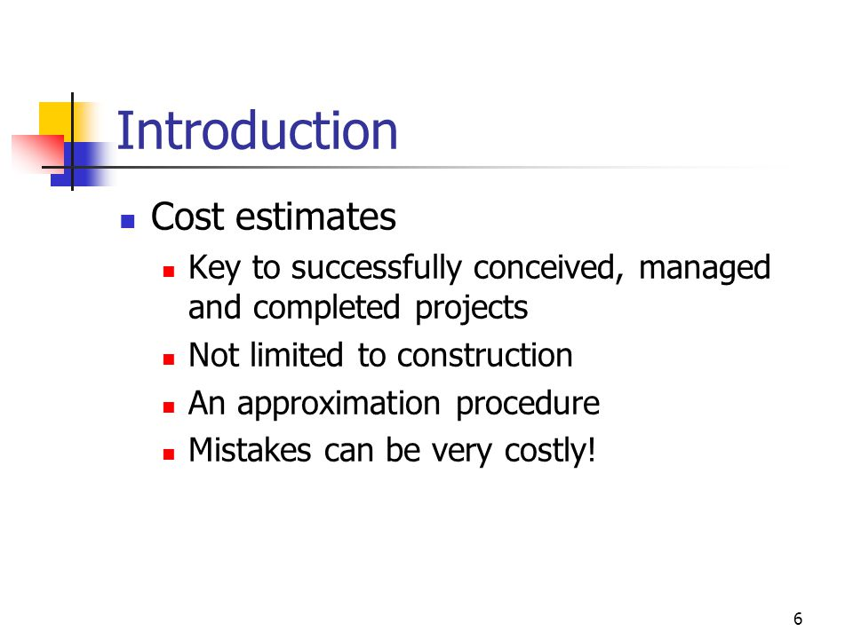 Introduction Cost estimates