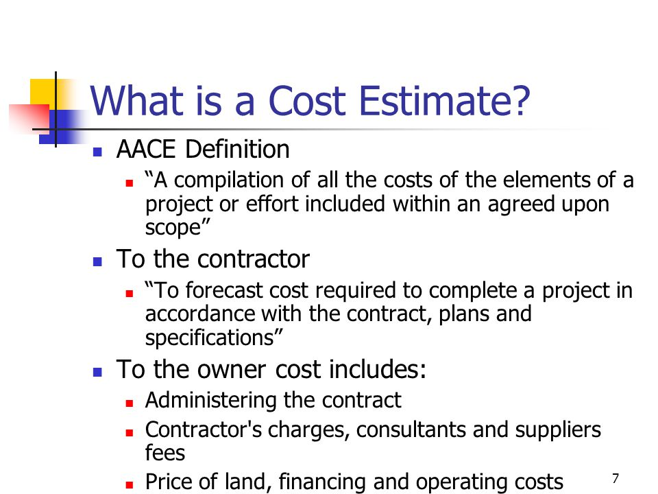 What is a Cost Estimate AACE Definition To the contractor