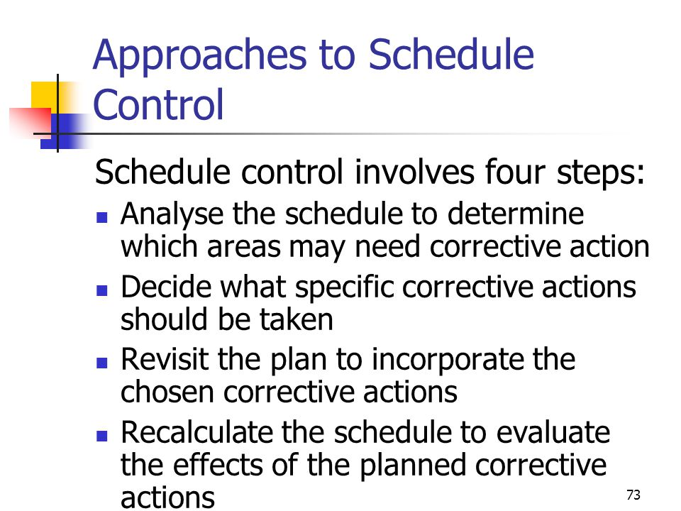 Approaches to Schedule Control