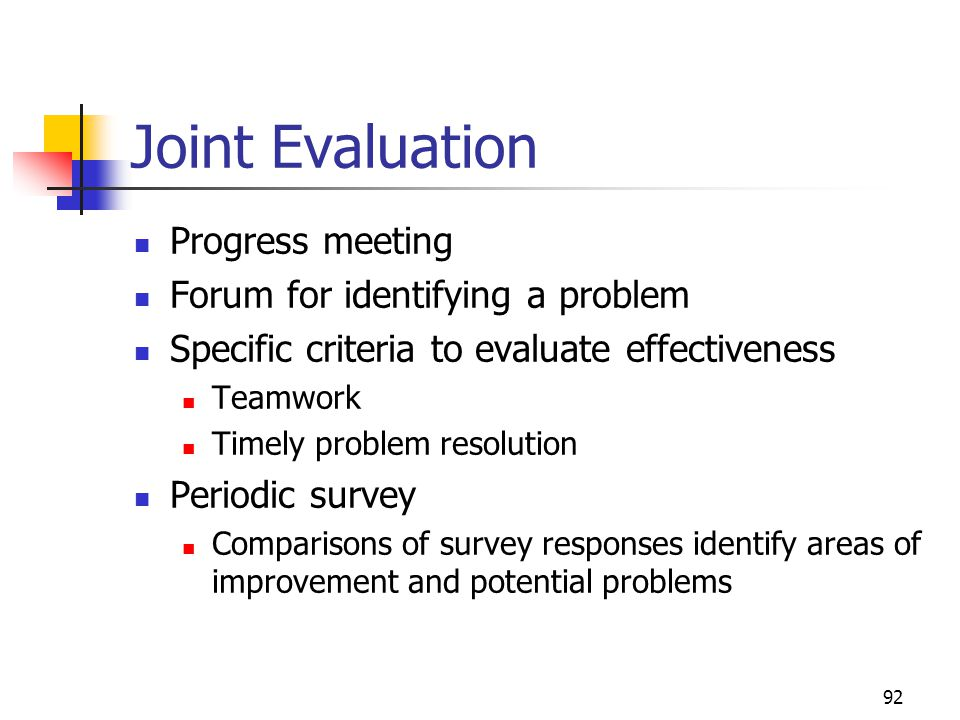 Joint Evaluation Progress meeting Forum for identifying a problem