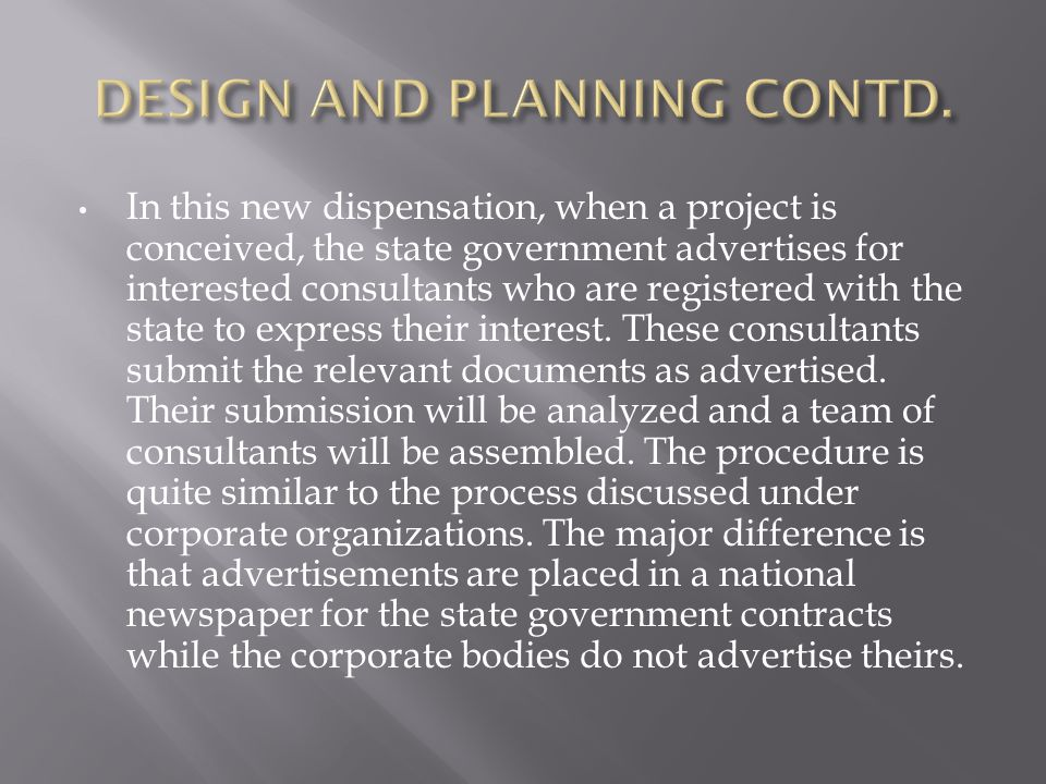 DESIGN AND PLANNING CONTD.