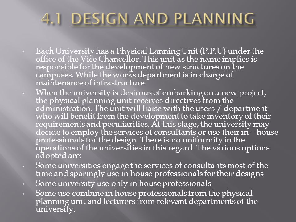 4.1 DESIGN AND PLANNING