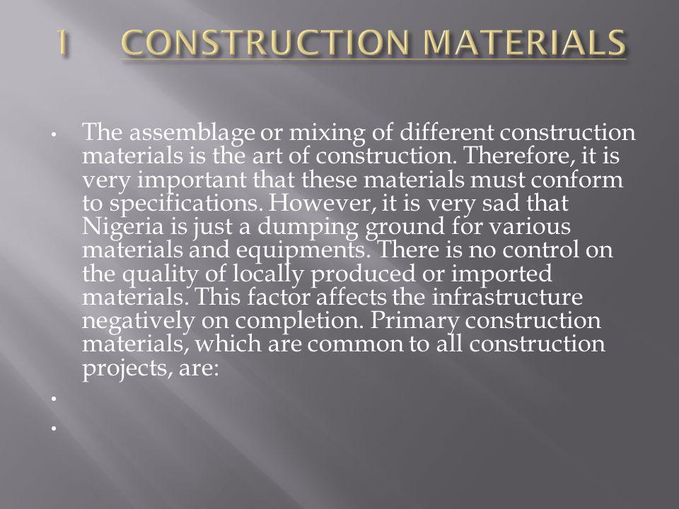 1 CONSTRUCTION MATERIALS