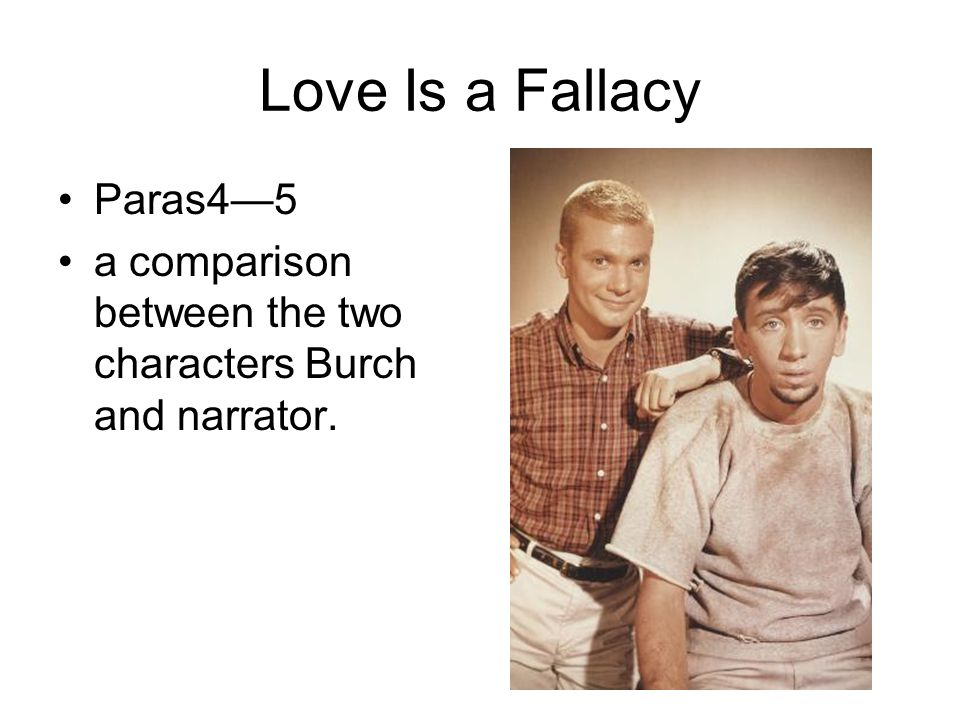Love Is a Fallacy Paras4—5