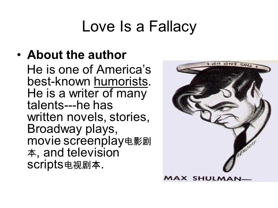 Love Is a Fallacy About the author