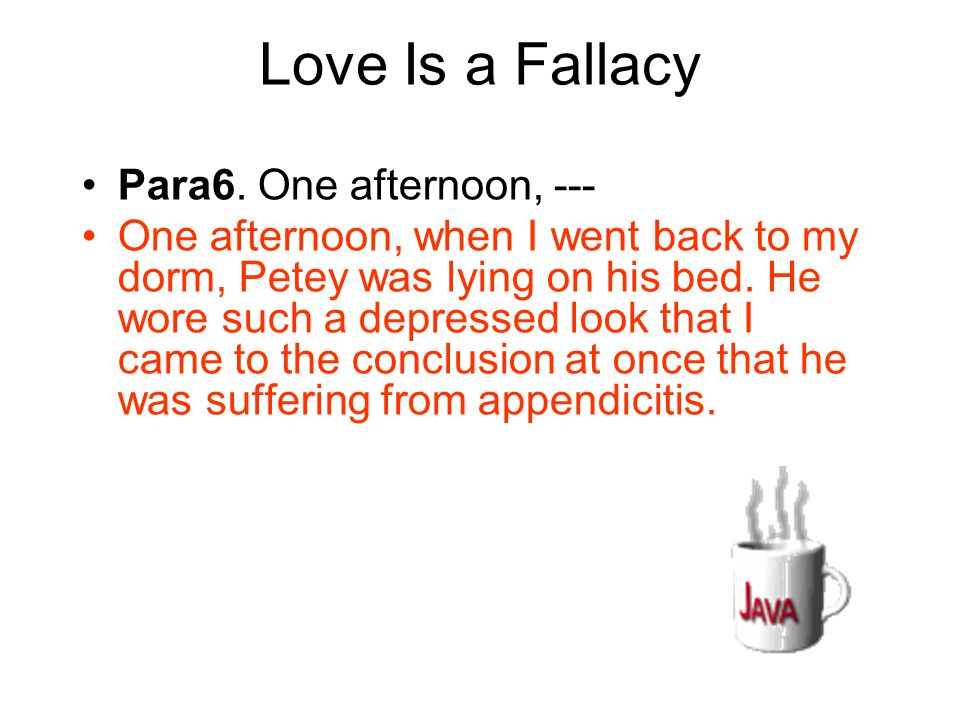 Love Is a Fallacy Para6. One afternoon, ---