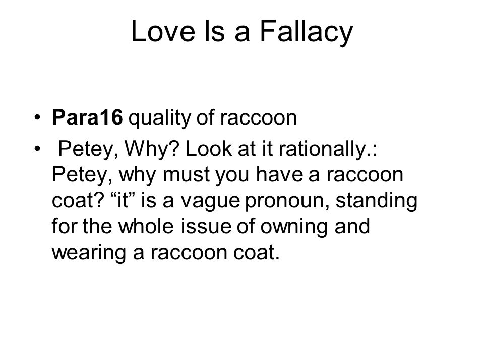 Love Is a Fallacy Para16 quality of raccoon