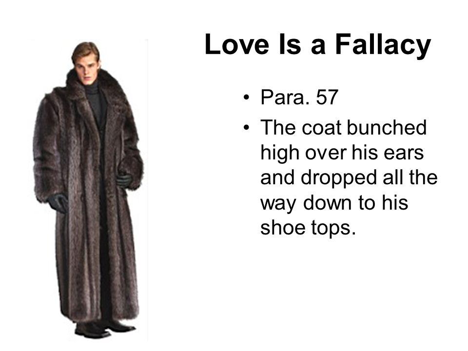 Love Is a Fallacy Para. 57.