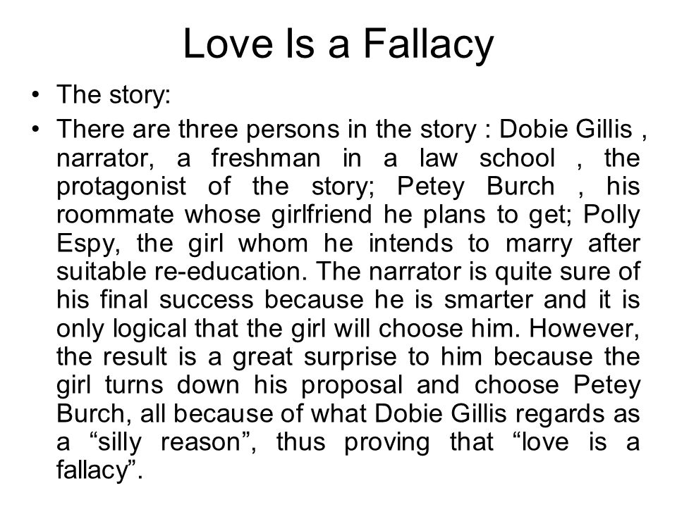 Love Is a Fallacy The story: