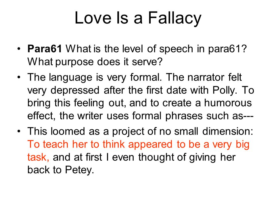 Love Is a Fallacy Para61 What is the level of speech in para61 What purpose does it serve