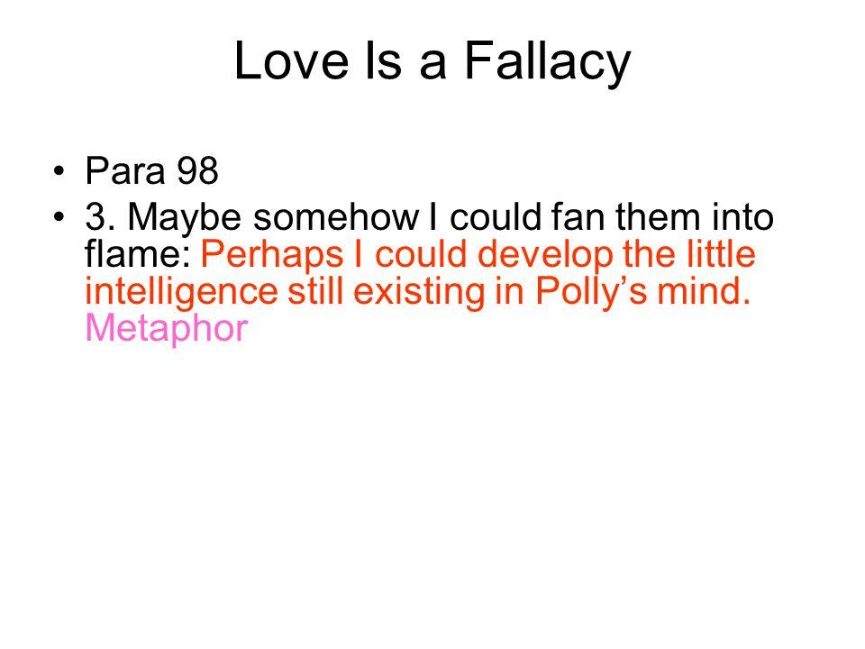 Love Is a Fallacy Para 98.