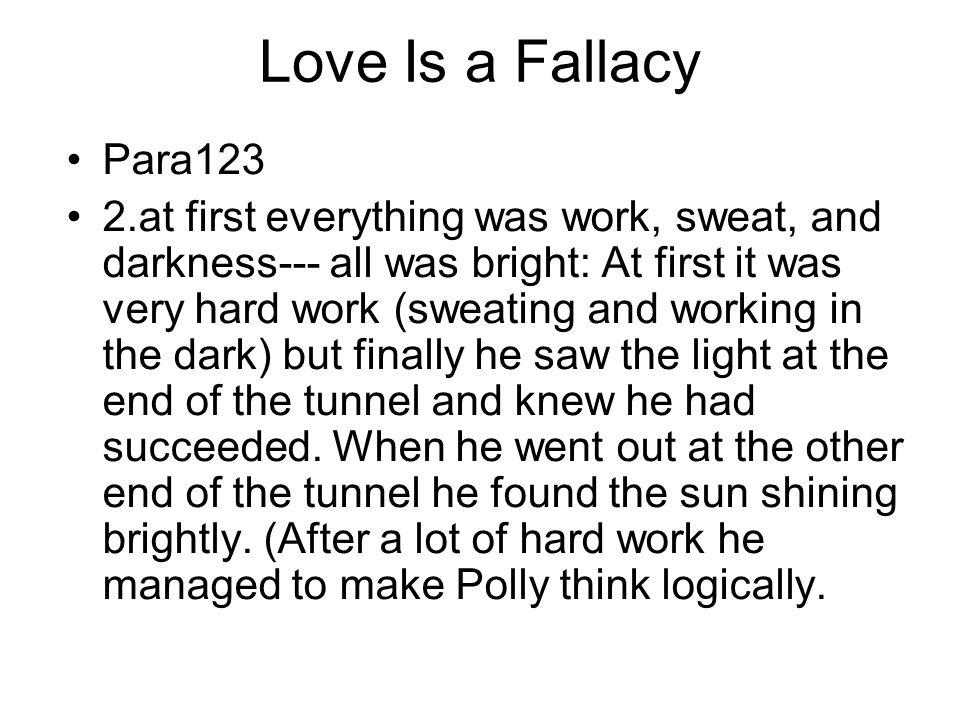 Love Is a Fallacy Para123.
