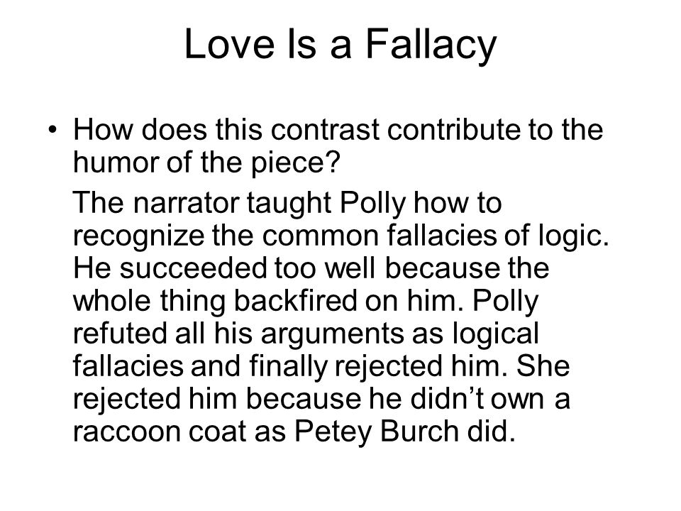Love Is a Fallacy How does this contrast contribute to the humor of the piece