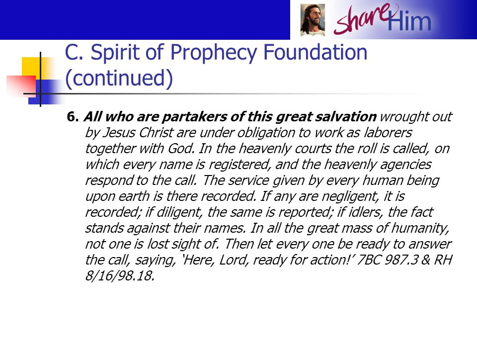 C. Spirit of Prophecy Foundation (continued)
