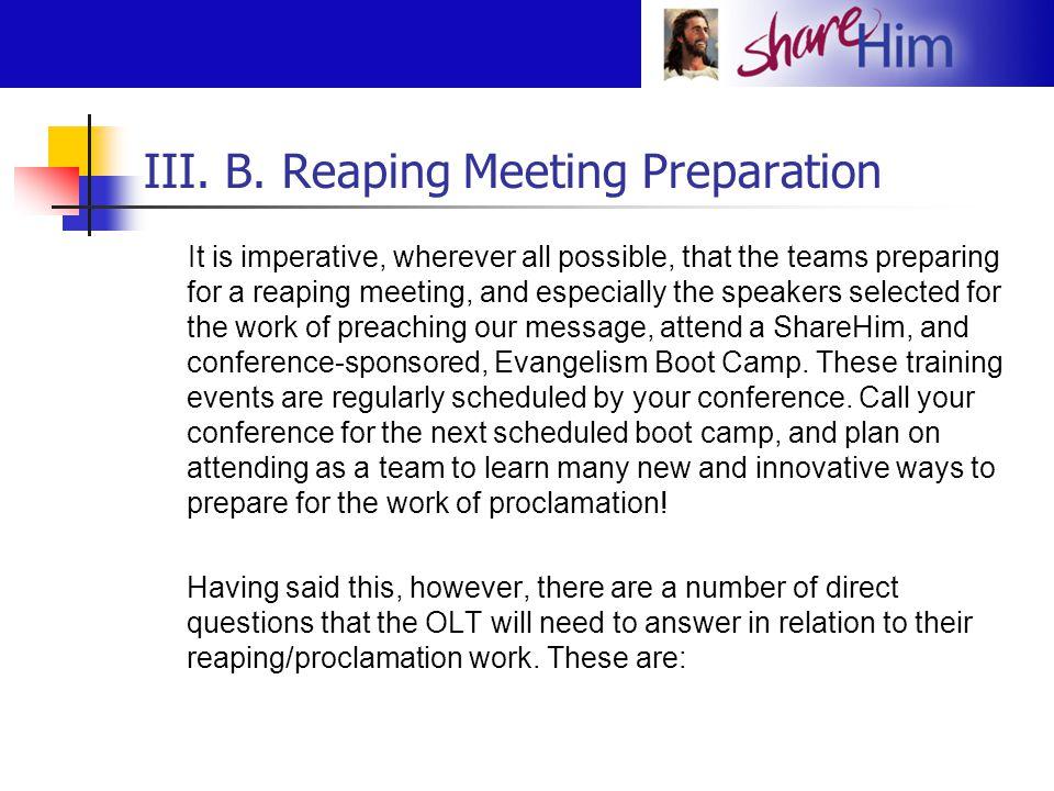 III. B. Reaping Meeting Preparation