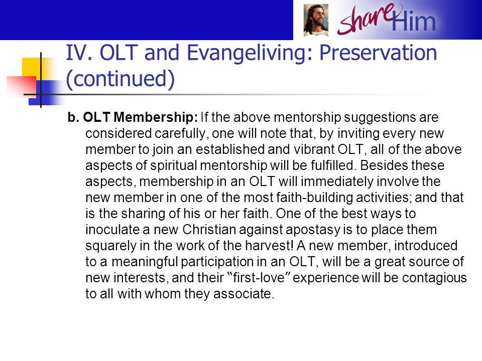 IV. OLT and Evangeliving: Preservation (continued)
