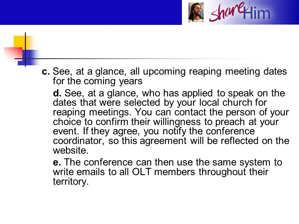 c. See, at a glance, all upcoming reaping meeting dates for the coming years