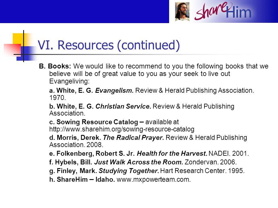 VI. Resources (continued)
