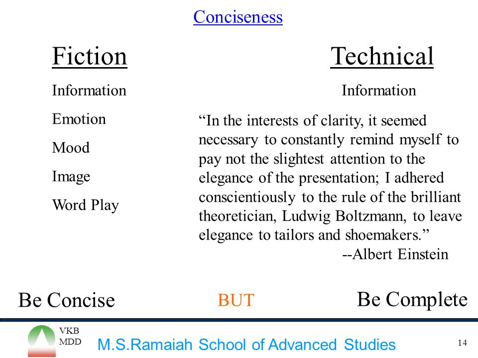 Fiction Technical Be Concise Be Complete Conciseness BUT Information