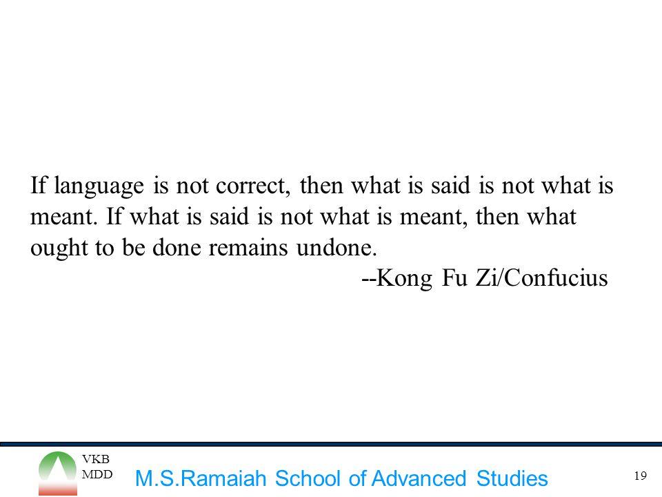 --Kong Fu Zi/Confucius