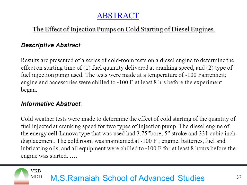 ABSTRACT The Effect of Injection Pumps on Cold Starting of Diesel Engines. Descriptive Abstract: