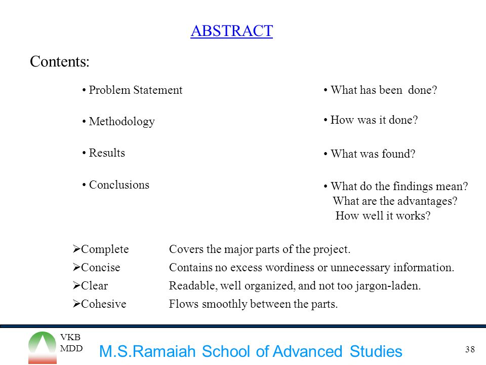 ABSTRACT Contents: Problem Statement What has been done Methodology