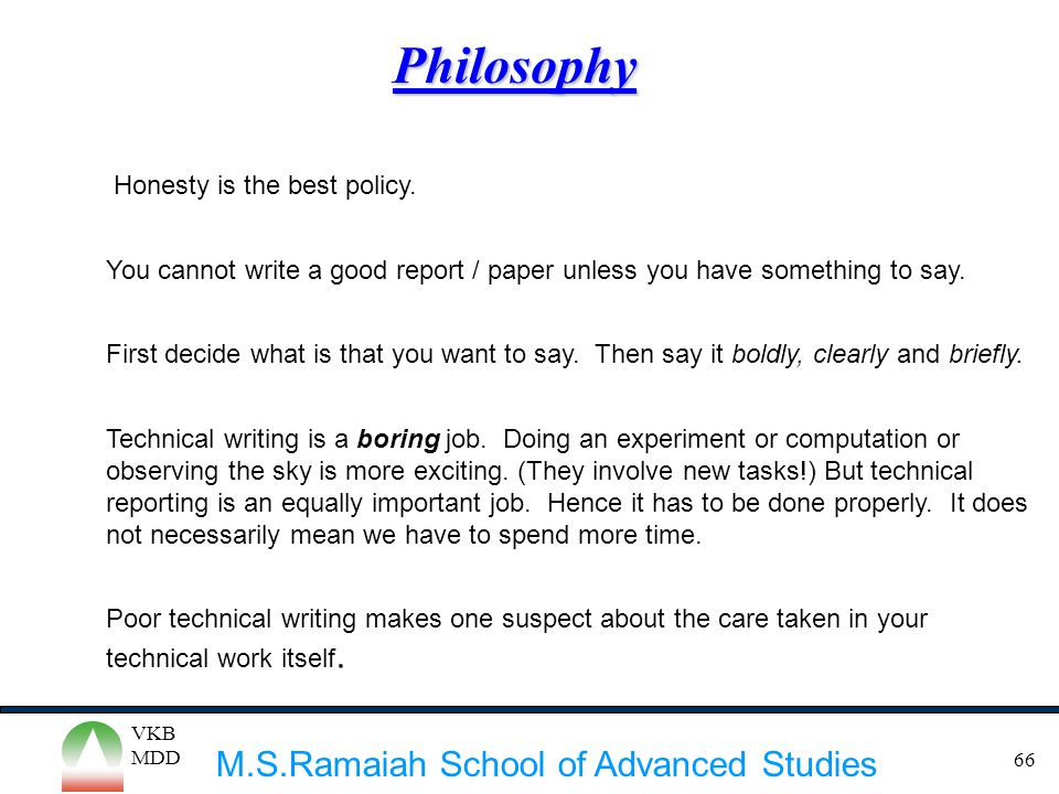 Philosophy Honesty is the best policy.