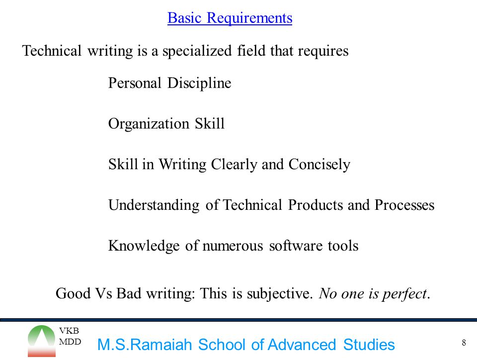 Technical writing is a specialized field that requires