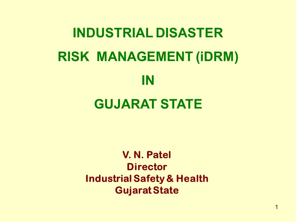 RISK MANAGEMENT (iDRM) Industrial Safety & Health